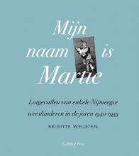 Brigitte Weusten , Mijn naam is Martie