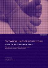 I.J. Hankes Drielsma J.M. Wielenga, Ontwikkelingsgerichte zorg voor de pasgeboren baby