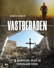 Simon Visser , Vastberaden