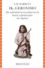 Stephen M. Barrett Ik, Geronimo