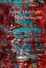 Juliën  Holtrigter Raadselwater