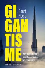 Geert Noels , Gigantisme