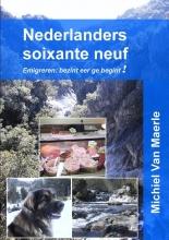Michiel Van Maerle Nederlanders soixante neuf