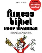 Marije De Vries Fitnessbijbel voor vrouwen