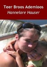 H.  Hauser Teer, broos...ademloos