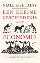Niall  Kishtainy Een kleine geschiedenis van de economie