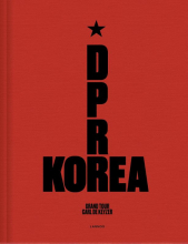 Carl De Keyzer D.P.R. Korea - Grand Tour