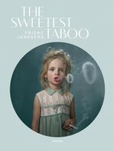 Frieke Janssens , The Sweetest Taboo