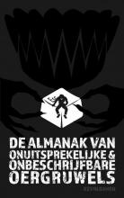 Kevin  Damen De Almanak van Onuitsprekelijke en Onbeschrijfbare Oergruwels