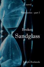 Joseph Roelands , Broken Sandglass