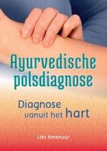 Lies  Ameeuw Ayurvedische polsdiagnose