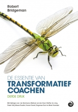 Robert  Bridgeman De essentie van transformatief Coachen