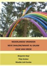Binjamin  Heyl, Thijs  Kolster, Maaike  Lok-Funcke Oase van Vrede