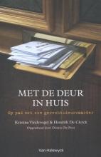Kristina  Vindevogel, Hendrik De Clerck, Désirée De Poot Met de deur in huis