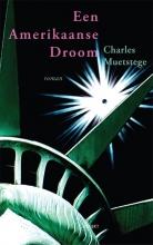 Charles  Muetstege Een Amerikaanse droom