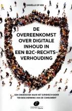 Daniëlle Op Heij , De overeenkomst over digitale inhoud in een B2C-rechtsverhouding
