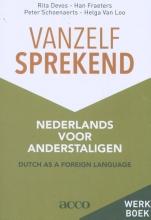 Helga Van Loo Rita Devos  Han Fraeters  Peter Schoenaerts, Vanzelfsprekend. Nederlands voor anderstaligen