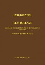 E.P. Meijering , Emil Brunner De Middelaar