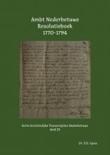 P.D. Spies , Ambt Nederbetuwe Resolutieboek 1770-1794