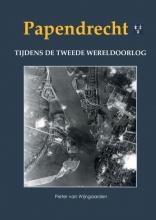 Pieter van Wijngaarden , Papendrecht tijdens de Tweede Wereldoorlog