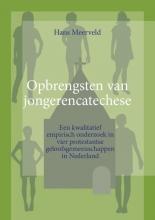 Hans  Meerveld Opbrengsten van jongerencatechese