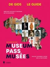 , museumPassmusées: de gids/le guide