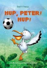 Brett Preiss , Hup, Peter! Hup!