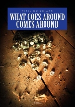 Titia  Muizelaar What goes around comes around