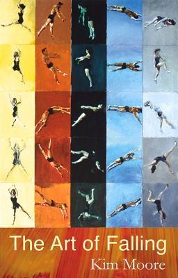 Kim Moore,The Art of Falling