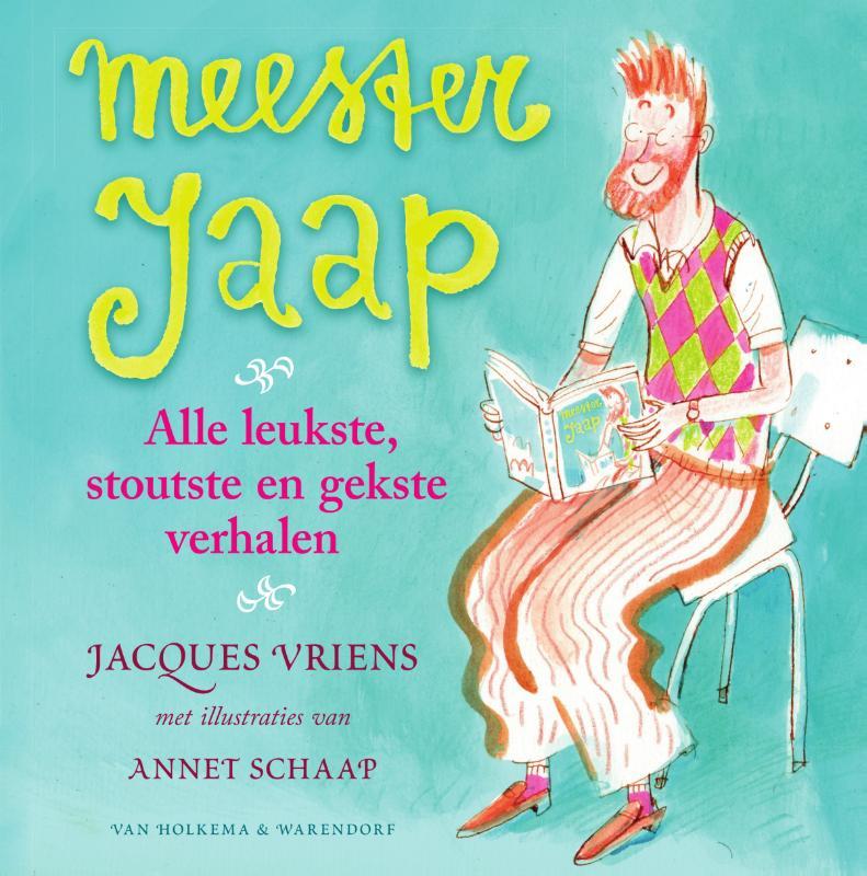 Jacques Vriens,Meester Jaap -