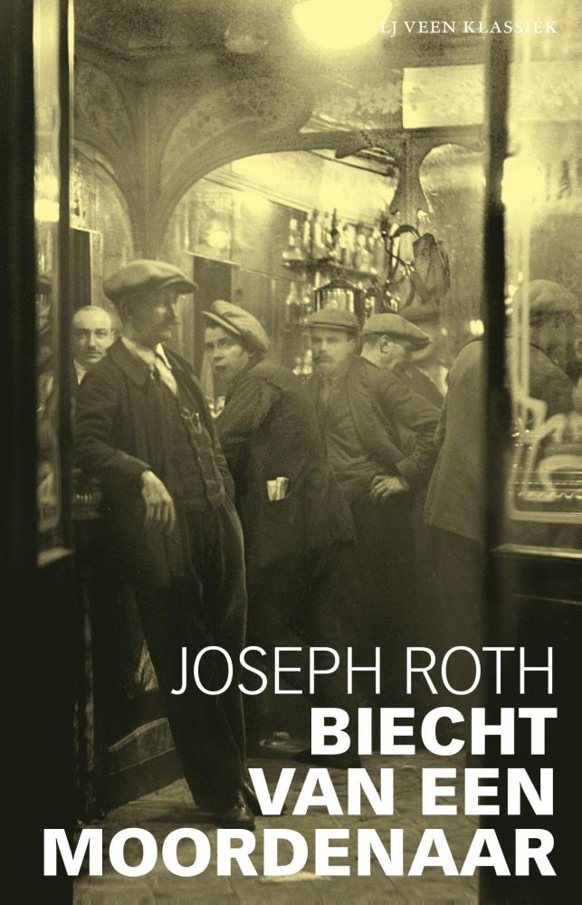 Joseph Roth,Biecht van een moordenaar