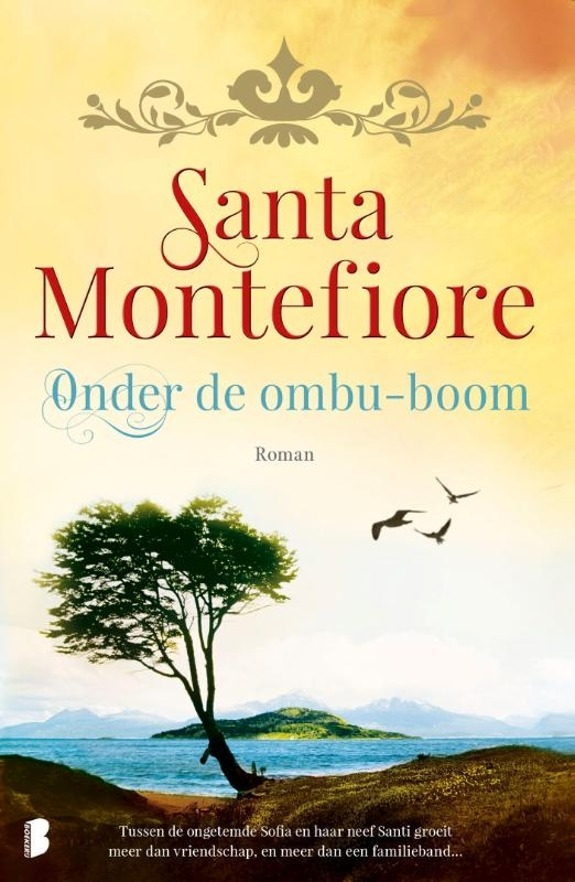 Santa Montefiore,Onder de ombu-boom