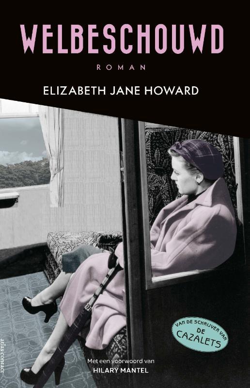 Elizabeth Jane Howard,Welbeschouwd