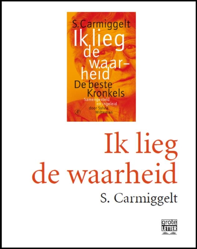 Simon Carmiggelt,Ik lieg de waarheid