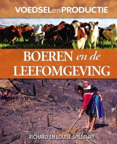 Richard Spilsbury, Louise Spilsbury,Boeren en de leefomgeving