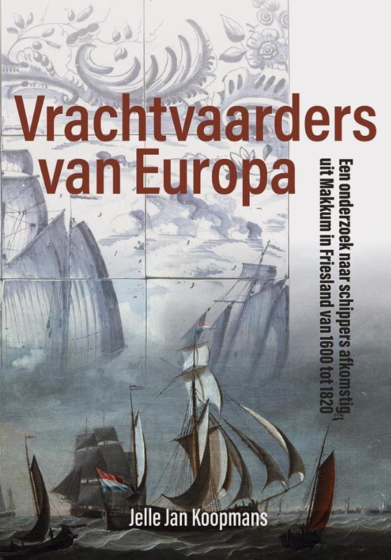 Jelle Jan Koopmans,Vrachtvaarders van Europa