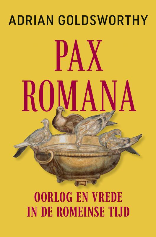 Adrian Goldsworthy,Pax Romana