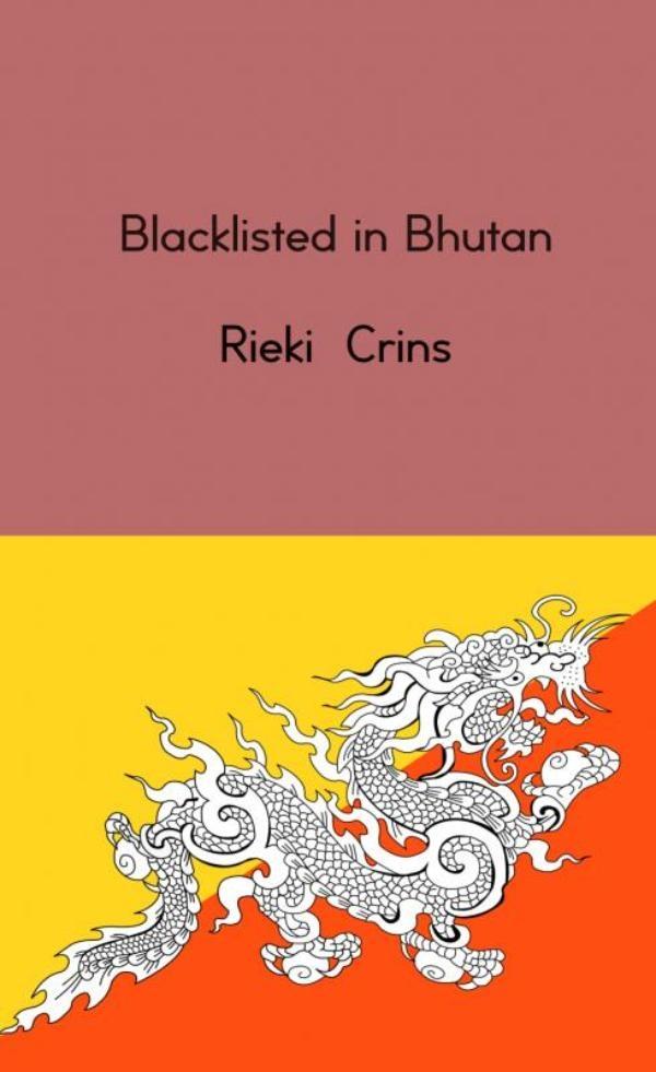 Rieki Crins,Blacklisted in Bhutan