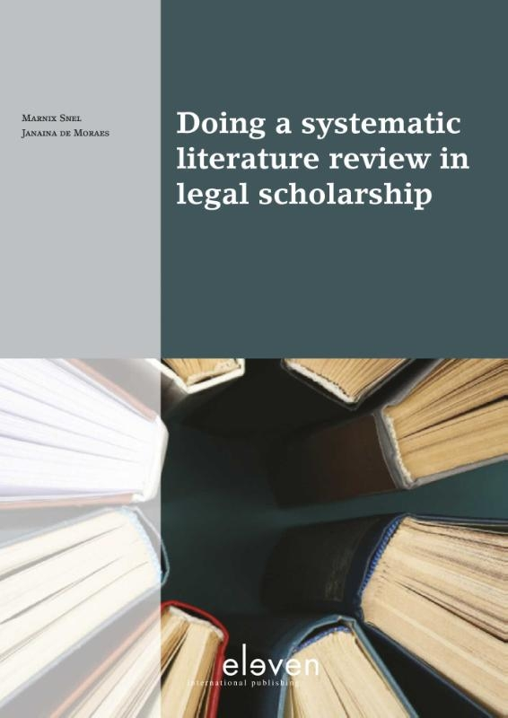Marnix Snel, Janaína de Moraes,Doing a systematic literature review in legal scholarship