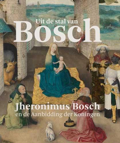 Matthijs Ilsink, Jos Koldeweij, Ron Spronk,Uit de stal van Bosch