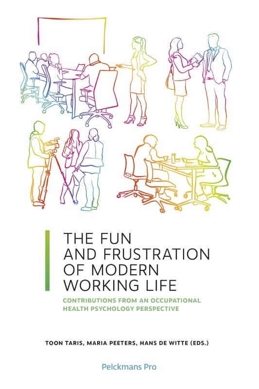 Hans De Witte, Toon Taris,The Fun and Frustration of Modern Working Life