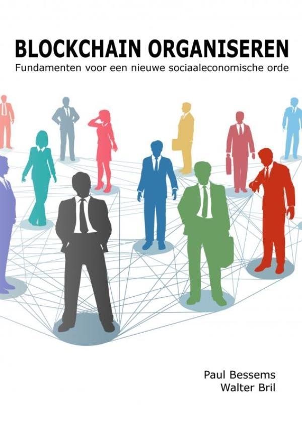 Paul Bessems, Walter Bril,Blockchain organiseren
