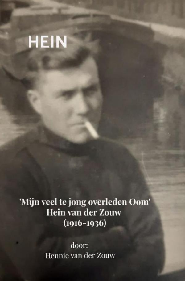 Hennie Van der Zouw,Hein