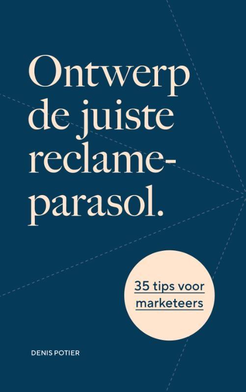 Denis Potier,Ontwerp de juiste reclameparasol