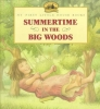 Wilder, Laura Ingalls,Summertime in the Big Woods