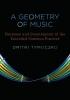 Tymoczko, Dmitri,A Geometry of Music