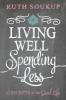 Zondervan Publishing,Living Well, Spending Less