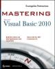 Petroutsos, Evangelos,Mastering Microsoft Visual Basic 2010