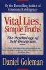 Goleman, Daniel,Vital Lies Simple Truths