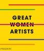 Phaidon Editors,Great Women Artists